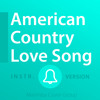 American Country Love Song Ringtone • Jake Own Remix Ringtone Tribute • For iPhone and Android