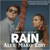 Reea feat. Akcent - Rain (Alex Mako Edit) **FREE DOWNLOAD**