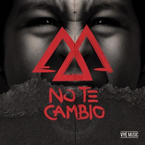 VYE Music - No Te Cambio