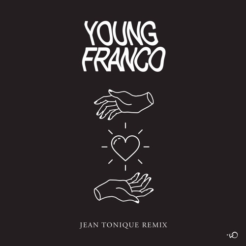 Young Franco - Drop Your Love Feat. Dirty Radio (Jean Tonique Remix)
