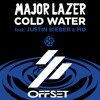 Major Lazor Ft. Justin Bieber & MØ - Cold Water (OFF-SET REMIX) FREE DOWNLOAD