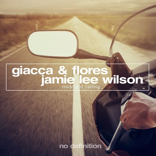 Giacca & Flores and Jamie Lee Wilson - Midnight Calling (Radio Mix)