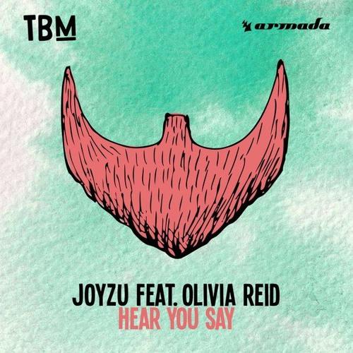 Hear You Say ft. Olivia Reid (Original)