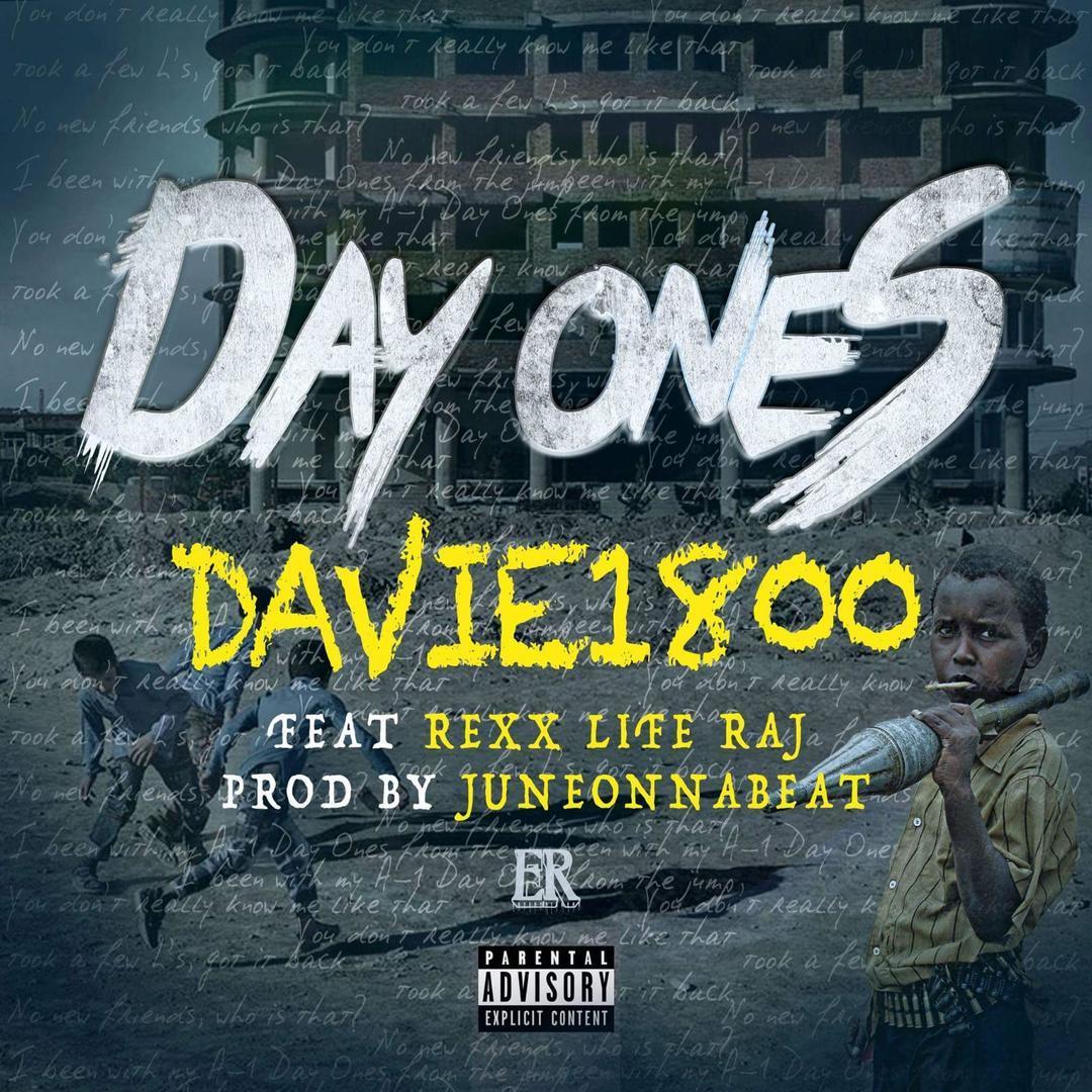 Davie1800 ft. Rexx Life Raj - Day Ones (prod. JuneOnnaBeat) [Thizzler.com Exclusive]