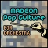 Madeon 'Pop Culture' For Orchestra