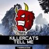 Killercats - Tell Me (feat. Alex Skrindo)  [Break Release] mp3
