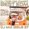 DJ Top 100 Chart Best EDM DJ Mix Set Issue 27 (Free Download August 2016 Tropical Tech House EDM)