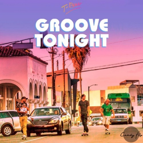T-Bow - Groove Tonight
