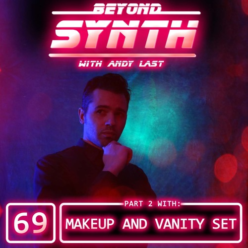 Beyond Synth - 69 - Makeup And Vanity Set Part 02