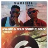Tinie Tempah - Mamacita ft. Wizkid VS KSHMR & Felix Snow - Touch (ft. Made) [ Matt-Mashup]