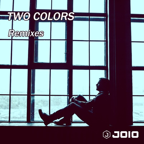 JOiO - Two Colors (Remixes)