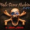 F- 777- Pirate Dance Machine