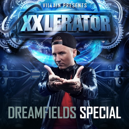 XXlerator - Dreamfields Special by Devin Wild