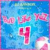 Deejay BantOn' - Bad Like Yaz IV #BLY4
