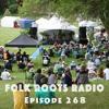 Episode 268 - Kingsville Folk Music Festival Preview