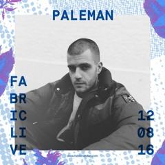 Paleman - FABRICLIVE x Paleman Presents Promo Mix