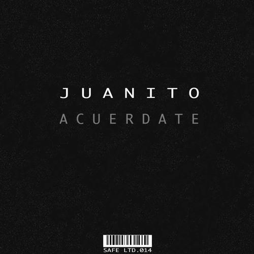 Juanito - Acuerdate (Original Mix)