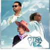 J Balvin Ft Zion Y Lennox - Otra Vez - Dj Red Pepper