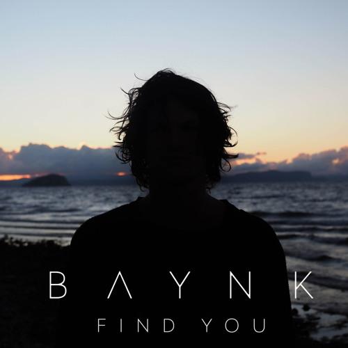 BAYNK - Find You
