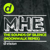 MHE - The Sounds Of Silence (Moonwalk Remix) [OUT NOW]