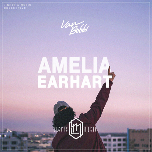 Amelia Earhart (NEVER COME DOWN) by VAN BOBBI | Free Listening on ...