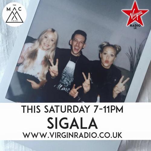 The Mac Twins Virgin Radio show 30/7/16 Sigala Special