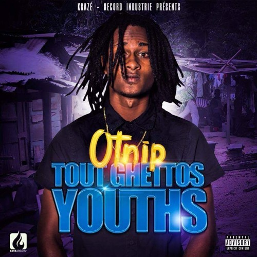 Otnip Tout Ghettos Youths[Prod By Sco 2 & Asap Badak]AUGUST 2016