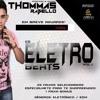 PRÉVIA CD ELETRO BEATS VOL 1 ( THOMMASRABELLO )