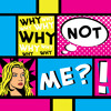 Download Why Not Me?, Part 2: Busted! Mp3