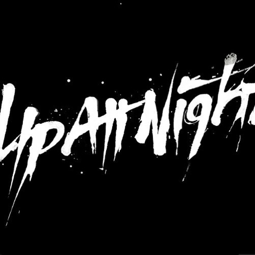 Up All Night (August 2016)