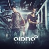 Alpha2 & Ran-D - Blinded (HQ)