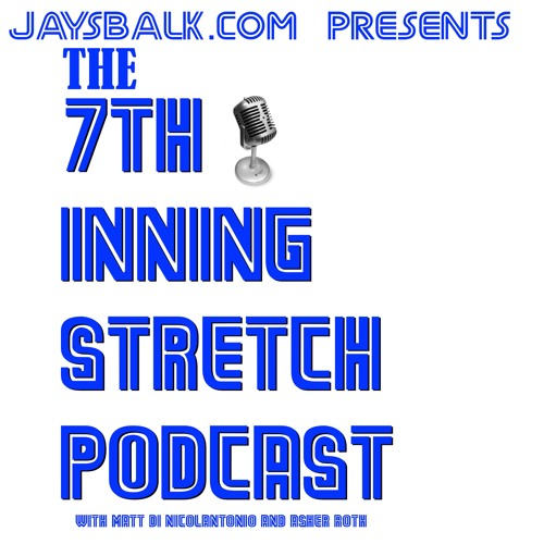 The 7th Inning Stretch Podcast #13: The Vale of Aaron - 08/05/16