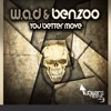 W.A.D & Benzoo - I Want To Rock