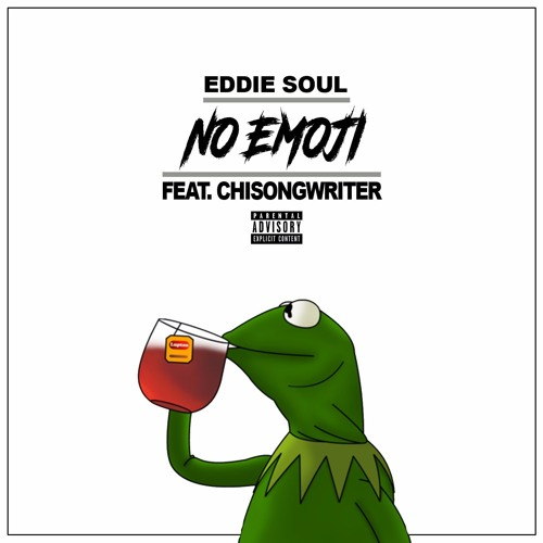 No Emoji Ft. CHISongwriter [Prod. By 808 Recording] By