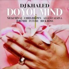 Do You Mind -  Dj khaled Ft. Nicki Minaj etc.. [BASS BOOSTED] Dj Eva Frass