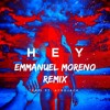 Hey (Emmanuel Moreno Remix)[FREE DOWNLOAD]