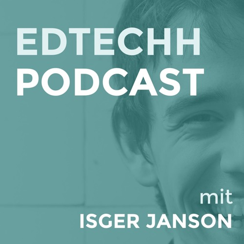 ⚓️ EdTech Hamburg Podcast - Episode 7