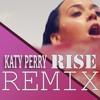 Katy Perry - Rise (Hamang Remix)