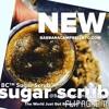 ©The World Just Got Sweeter BC™ SugarScrub Beauty Music:Song Lyrics By Ricky L Starr+BarbaraCampbell