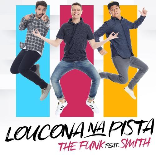 The Funk! e Mc Smith - Loucona Na Pista