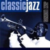 Classic Jazz- Jazz Legends Disc 1 Full Length Album