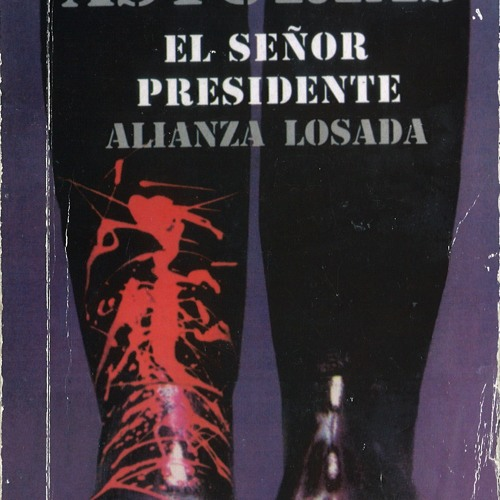 1648, ¡A leer El señor Presidente!