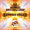 InfiNoise Vs. Nin9Teen & Sinar - Summer Vibes (Extended Mix) OUT NOW