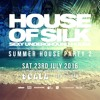 House of Silk (Part 14) Promo Mix By DJ  S - Summer House Party 2 - Sat 23rd July 2016 @ Scala
