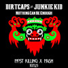 Nothing Can Be Enough (Most Killing x M4SK Bootleg) *PLAYED BY JUNKIE KID*