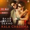 Kala Chashma (Culo Mix) - DJ Raj | Baar Baar Dekho | 2016