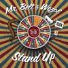 Mr Belt & Wezol - Stand Up