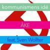 Kommunismens idé (feat. Sven Wollter)