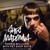 Robbie Williams Feat. Pet Shop Boys - She's Madonna (Kris Menace Extended 'AG' Vocal Remix)