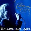 Encore un soir ~ Céline Dion (Live AccorHotels Arena - 9 juillet 2016)